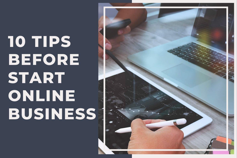 10 Tips Before Start Online Business