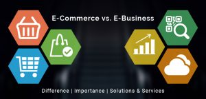 How an e-Business is different from e-Commerce