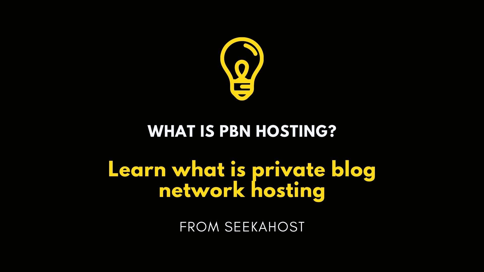 What-is-PBN-Hostin
