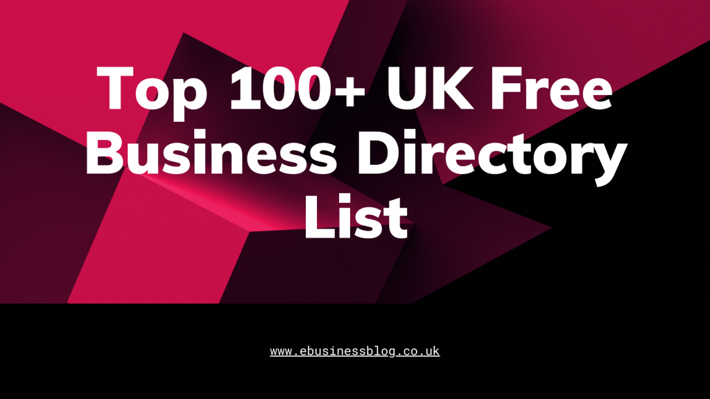Top 100+ UK Free Business Directory List