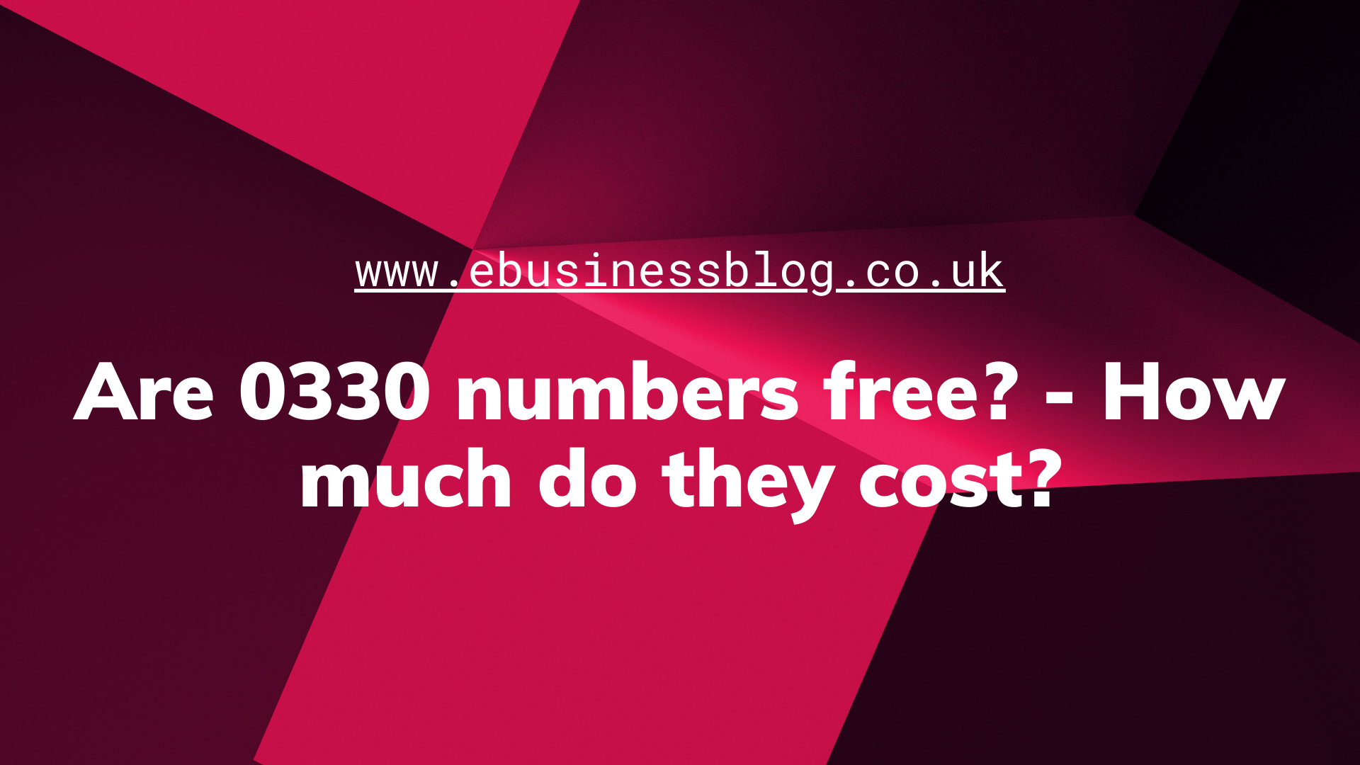 are 0330 numbers free for businesses in UK