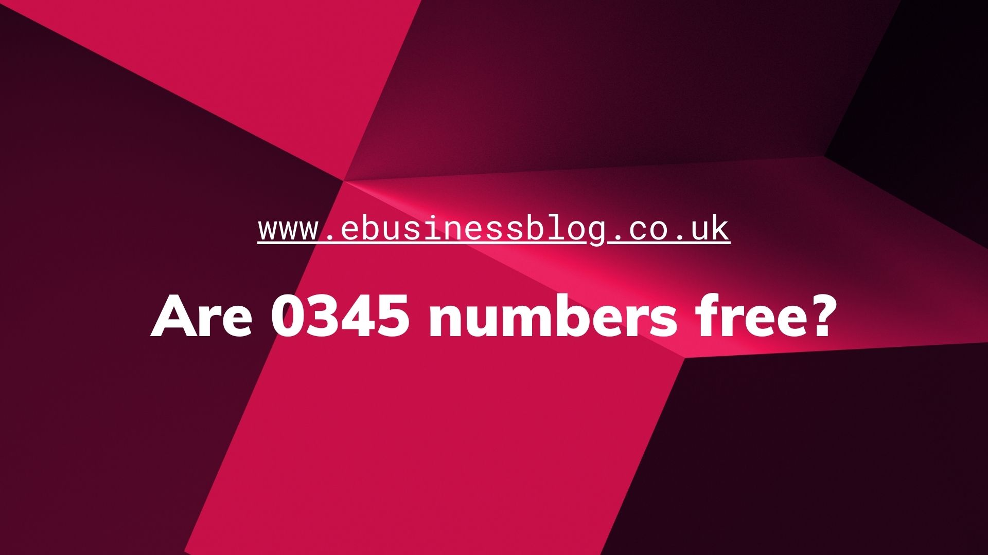 Are 0345 numbers free_