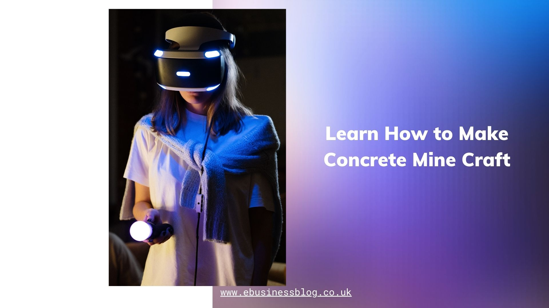 Learn How to Make Concrete Mine Craft