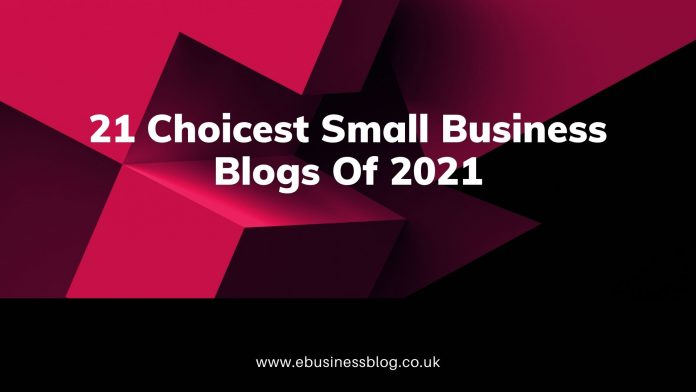 Small Business Blogs Of 2021