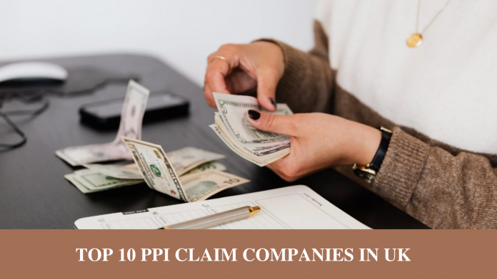 TOP 10 PPI CLAIM COMPANIES IN UK