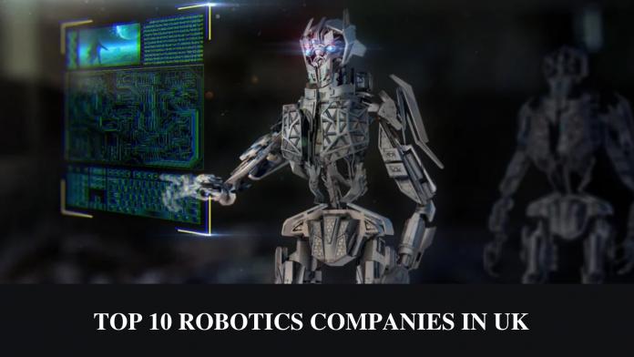 TOP 10 ROBOTICS COMPANIES IN UK